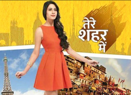tere sheher mein star plus serial